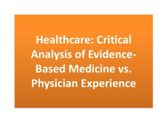 Physician  and  Evidence Based medicine