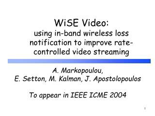 WiSE Video: using in-band wireless loss notification to improve rate-controlled video streaming