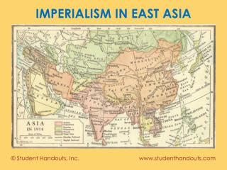 IMPERIALISM IN EAST ASIA