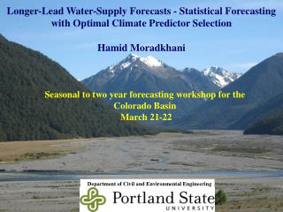 Longer-Lead Water-Supply Forecasts - Statistical Forecasting with Optimal Climate Predictor Selection  Hamid  Moradkhani