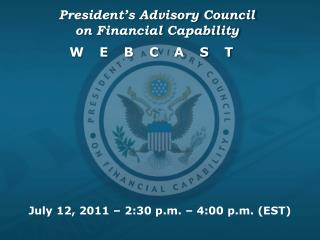 President's Advisory Council  on Financial Capability  webcast