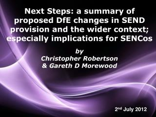 Next Steps: a summary of proposed DfE changes in SEND provision and the wider context; especially implications for SENCo