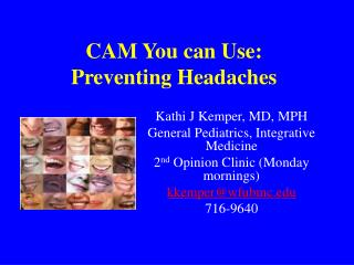 CAM You can Use:  Preventing Headaches
