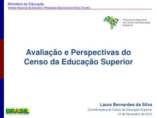 Avalia  o e Perspectivas do Censo da Educa  o Superior