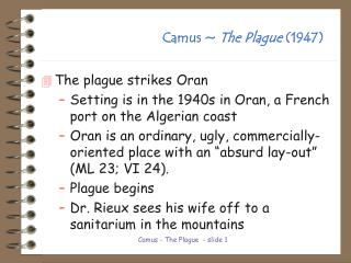Camus ~  The Plague  (1947)