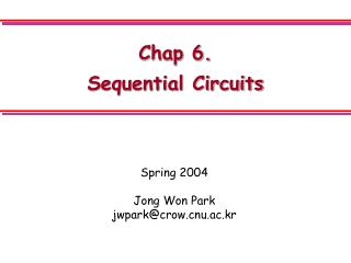 Chap 6.  Sequential Circuits