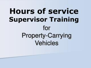 Hours of service Supervisor Training
