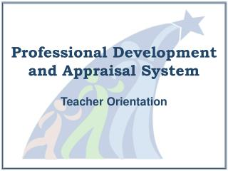 Professional Development and Appraisal System