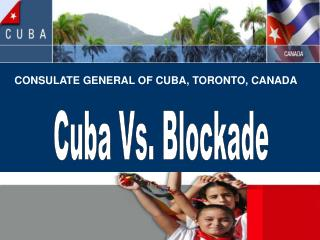 CONSULATE GENERAL OF CUBA, TORONTO, CANADA