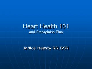 Heart Health 101 and ProArginine Plus