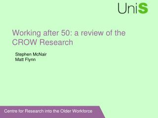 Working after 50: a review of the CROW Research