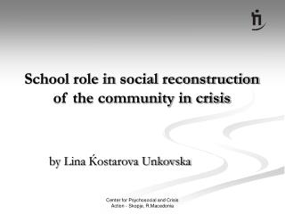 School role in social reconstruction of the community in crisis