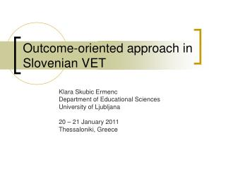 Outcome-oriented approach in Slovenian VET