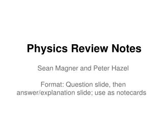 Physics Review Notes