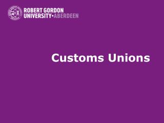 Customs Unions