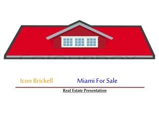 Icon Brickell Miami for Sale