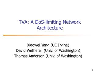 TVA: A DoS-limiting Network Architecture