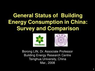 General Status of  Building Energy Consumption in China: Survey and Comparison