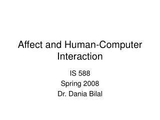 Affect and Human-Computer Interaction