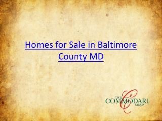 Homes for Sale in Baltimore County MD