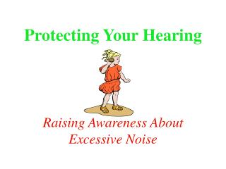 Protecting Your Hearing
