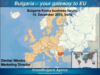 InvestBulgaria Agency www.investbg.government.bg