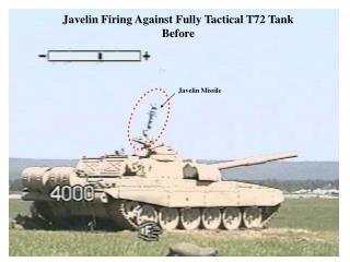 Javelin Firing Against Fully Tactical T72 Tank Before