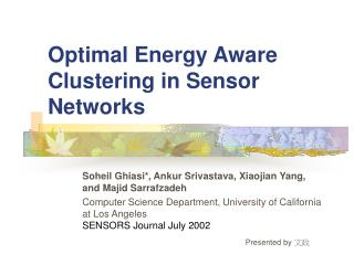 Optimal Energy Aware Clustering in Sensor Networks