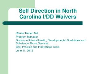 Self Direction in North Carolina I/DD Waivers