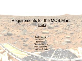 Requirements for the MOB Mars Habitat