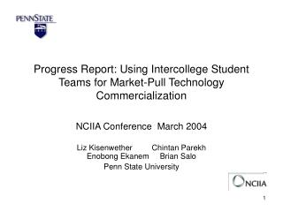 Progress Report: Using Intercollege Student Teams for Market-Pull Technology Commercialization