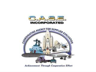 C.A.S.E. Presentation to FAA Leadership Washington, DC