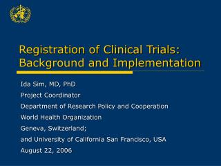 Registration of Clinical Trials: Background and Implementation