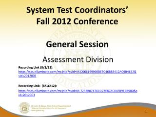 System Test Coordinators' Fall 2012 Conference General Session