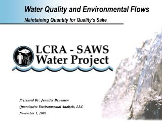 Water Quality and Environmental Flows Maintaining Quantity for Quality s Sake