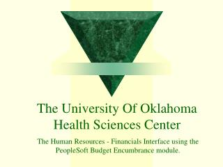 The University Of Oklahoma  Health Sciences Center