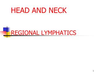 HEAD AND NECK REGIONAL LYMPHATICS