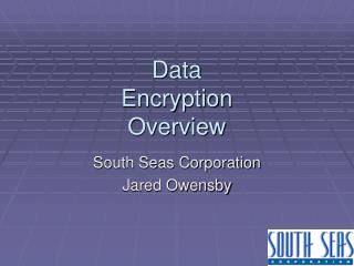 Data  Encryption Overview