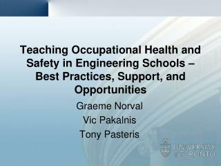 Teaching Occupational Health and Safety in Engineering Schools – Best Practices, Support, and Opportunities