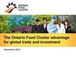 The Ontario Food Cluster advantage for global trade and investment
