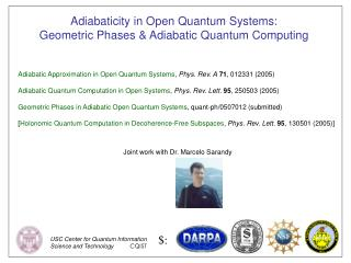 Adiabaticity in Open Quantum Systems: Geometric Phases & Adiabatic Quantum Computing