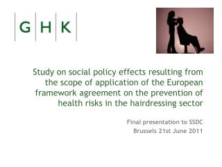 Study on social policy effects resulting from the scope of application of the European framework agreement on the preven