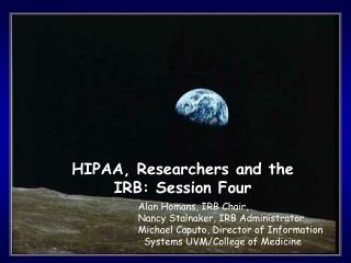 HIPAA, Researchers and the IRB: Session Four