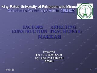 King Fahad University of Petroleum and Minerals C onstruction  C ontracting &  A dmin.  CEM-520
