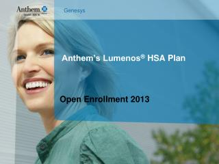 Anthem's Lumenos ®  HSA Plan