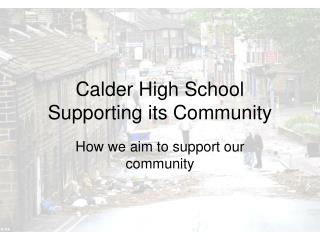 Calder High School Supporting its Community