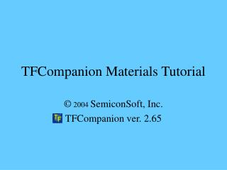TFCompanion Materials Tutorial
