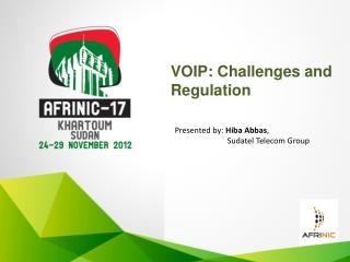 VOIP: Challenges and Regulation