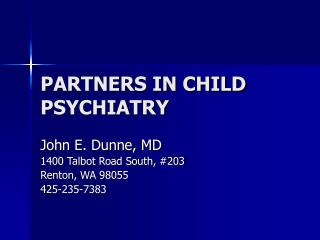 PARTNERS IN CHILD PSYCHIATRY