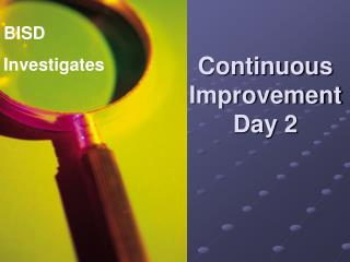 Continuous Improvement Day 2